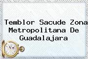 http://tecnoautos.com/wp-content/uploads/imagenes/tendencias/thumbs/temblor-sacude-zona-metropolitana-de-guadalajara.jpg Temblor En Guadalajara. Temblor sacude zona metropolitana de Guadalajara, Enlaces, Imágenes, Videos y Tweets - http://tecnoautos.com/actualidad/temblor-en-guadalajara-temblor-sacude-zona-metropolitana-de-guadalajara/