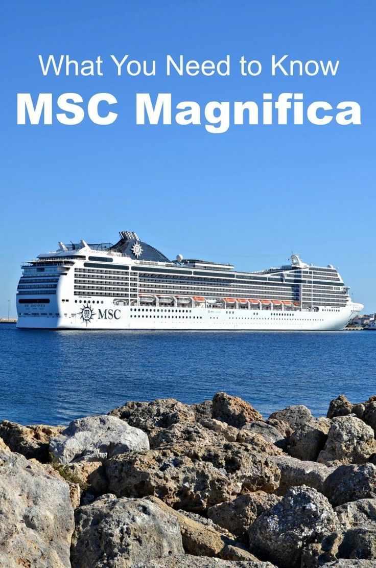 What you need to know about the msc magnifica cruise ship plus european itinerary