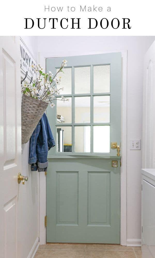 How To Build A Dutch Door Dutch Doors Exterior Dutch Doors Diy Diy Exterior Dutch Door