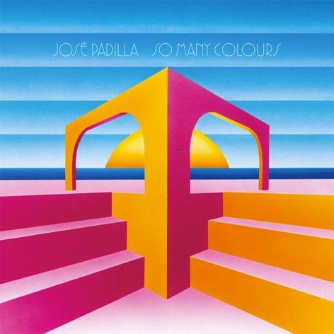 Jose Padilla - So Many Colours