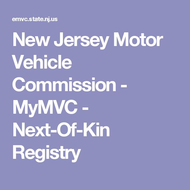New Jersey Motor Vehicle Commission - MyMVC - Next-Of-Kin Registry
