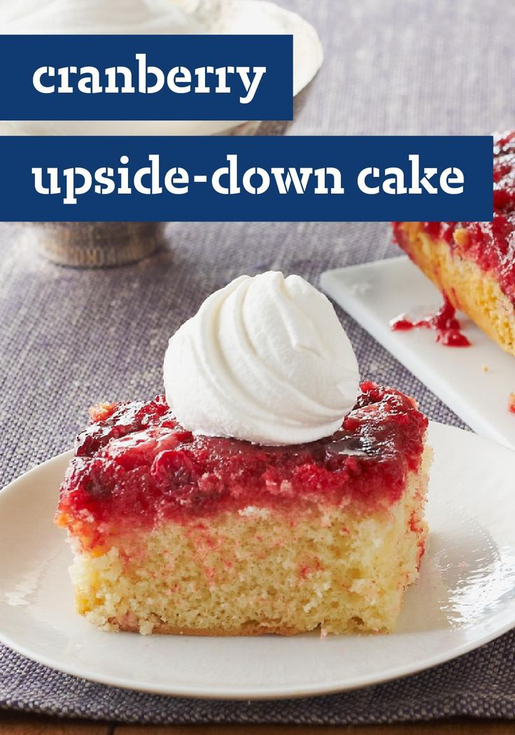 "Cranberry Upside-Down Cake -- Nothing says ""holidays"" quite like ..."