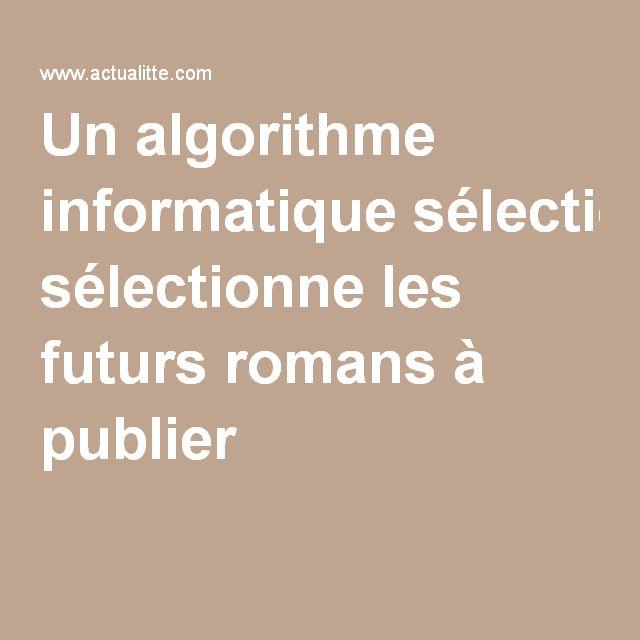 Un algorithme informatique sélectionne les futurs romans à publier