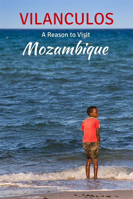 Mozambique is a little-known travel destination, but Vilanculos is a reason to visit this African nation on the edge of the Indian Ocean.
