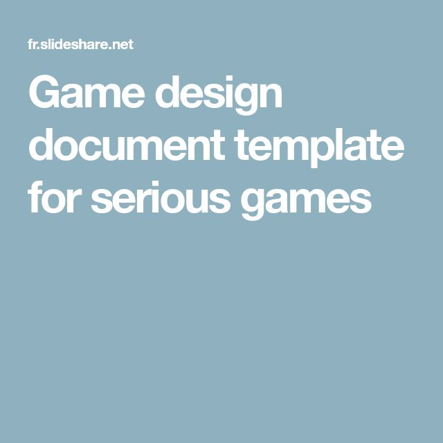 Game design document template for serious games