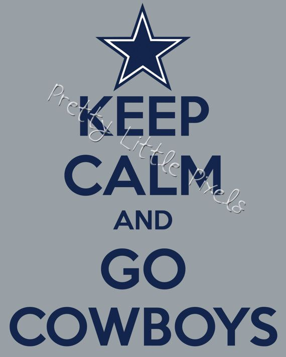 INSTANT DOWNLOAD Keep Calm and Go Cowboys, 8x10 Print, Dallas Cowboys Football, Keep Calm Sign, Home Decor, Man Cave, Gift, Poster