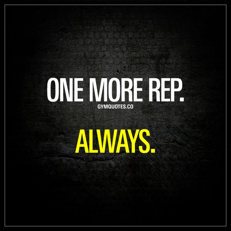 """One more rep. Always."" - If you want real gains, then it's ALWAYS gotta be one more rep.  