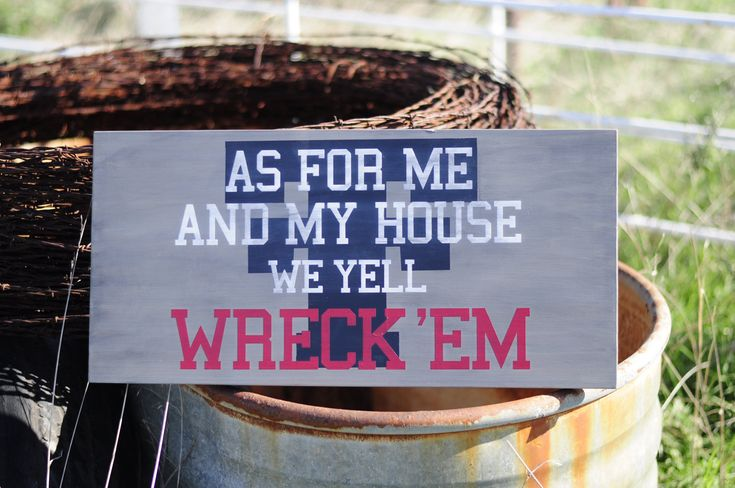 11in. by 24in. Texas Tech wood sign, As for me and my house we yell Wreck 'Em. $45.00, via Etsy.