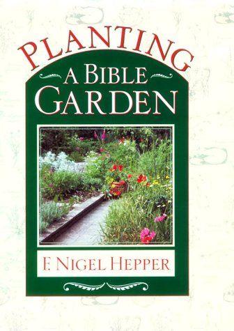 17 best images about prayer garden on pinterest for Garden design bible