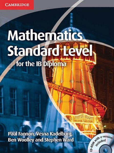 This title forms part of the completely new Mathematics for the IB Diploma series. This highly illustrated coursebook, available in both print and e-book formats, has been written to specifically cover the new IB Standard Level syllabus. ISBN: 9781139547758