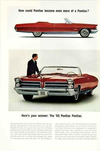 1965 Pontiac Wide Track Convertible Ad....gorgeous! You could get a 421 tri power in this car!