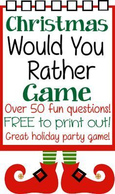 Christmas Would You Rather Game Questions                                                                                                                                                                                 More