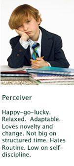 Perceiver as opposed to Judger, also http://users.trytel.com/~jfalt/Ene-med/parent-j-p.html