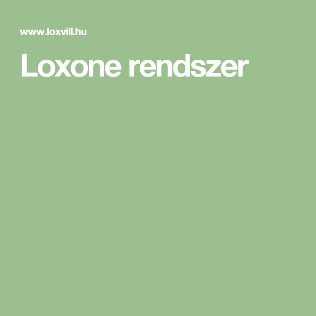 Loxone rendszer