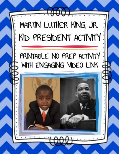 "FREE! Story of Martin Luther King by Kid President! Need fun and culturally-relevant Martin Luther King Day activities? Watch & discuss the Kid President video! Kid President - the inspirational and motivational youtube phenomenon discusses ""The Story of Martin Luther King Jr."" in the included vimeo or youtube links. Spark engaged writing & enthusiastic discussion on MLK day or any day by starting class with Kid President's insightful and inspirational commentary! NO PREP printables!"