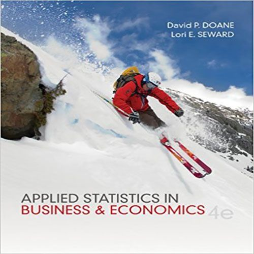 applied statistics in business and economics by doane and seward Click the button below to add the applied statistics in business and economics doane seward 5th edition solutions to your wish list related products essentials of business statistics bowerman o'connell orris 5th edition solutions $3200.