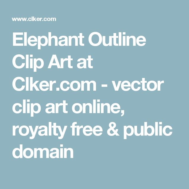 Elephant Outline Clip Art at Clker.com - vector clip art online, royalty free & public domain