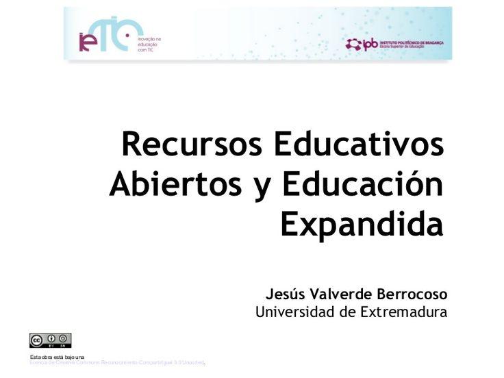 Recursos Educativos                                Abiertos y Educación                                           Expandida                                    …