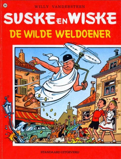 Suske en Wiske #104  De wilde weldoener