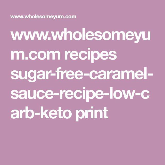 www.wholesomeyum.com recipes sugar-free-caramel-sauce-recipe-low-carb-keto print