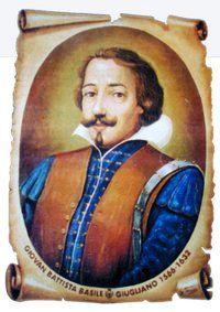 Né à Naples dans une famille de la classe moyenne, Giambattista Basile a été courtisan et soldat auprès de plusieurs princes italiens, dont le Doge de Venise. Selon Benedetto Croce il serait né en 1575, alors que selon d'autres sources il serait né en 1566.  À sa mort, il était devenu Comte de Torrone.