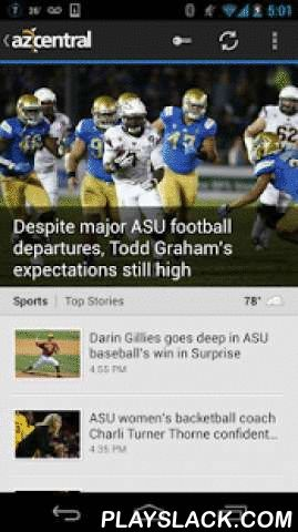 Azcentral For Android  Android App - playslack.com ,  Want to stay in the know? Get the most updated local news and information from your friends at azcentral with the azcentral Android app.• Breaking news you can trust from the Valley's #1 news source - The Arizona Republic and azcentral• Captivating video and photo galleries• The best Sports, Business and Things to Do coverage from local experts• Commentaries and Opinion columns by your favorite Insiders• News alerts so you know when we…