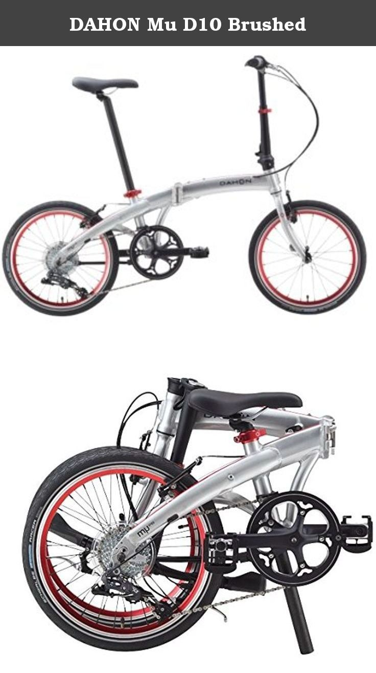 """DAHON Mu D10 Brushed. Dahon Mu D10 Folding Bike. Packed with versatility and value, featuring a light aluminum alloy frame and Shimano Tiagra components. Dalloy Sonus Tubeset frame and Dalloy Aluminum fork. Front and Rear V-Brakes. Weight, 12.5 kg (27.6 lbs.). Dahon Flex-Adjust handle post switches between upright cruising and forward performance riding positions. Folded size: 68 x 34 x 81cm (26.8 x 13.4 x 31.9). Aluminum 20"""" rims, 20 Hole Front, 28 Hole Rear. 10-Speed drivetrain."""
