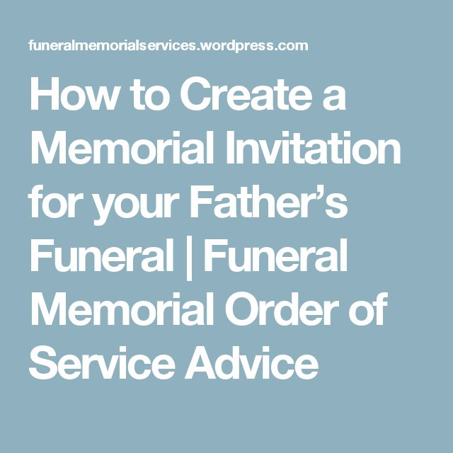 How to Create a Memorial Invitation for your Father's Funeral | Funeral Memorial Order of Service Advice