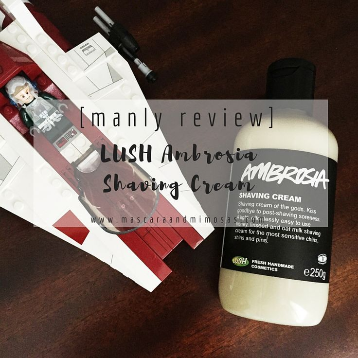 [manly review] : LUSH Ambrosia Shaving Cream -