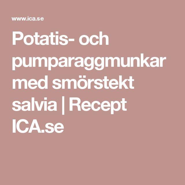 Potatis- och pumparaggmunkar med smörstekt salvia   Recept ICA.se