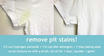 remove pit stains! 1/2 c. hydrogen peroxide + 1/4 c. blue Dawn + 1 T. baking soda ... scrub mixture on with brush, let sit for one hour, launder = GONE!