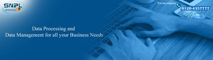 Data Processing and Data Management for all your business Needs..