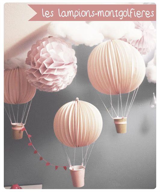 Les Montgolfières lampions - Chez cette fille- #diy #Montgolfieres #mobile #cloud #hotairballoon #kidroom