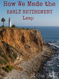 How We Made the Early Retirement Leap - http://lavidafrugal.com