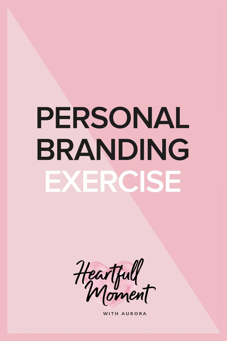 personal branding exercise, personal branding, branding, how to brand yourself, how to create a personal brand, branding tips, brand exercise