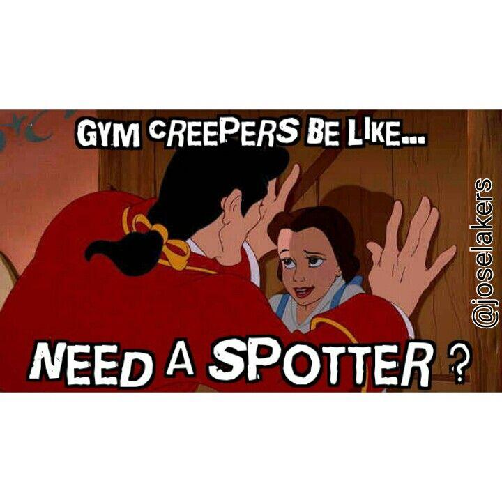 Gym Humor....gym Creepers