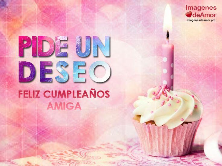 25+ Unique Cumpleaños Amiga Especial Ideas On Pinterest