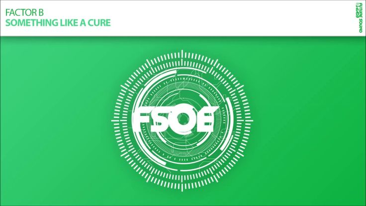 Factor B - Something Like a Cure (Extended Mix)