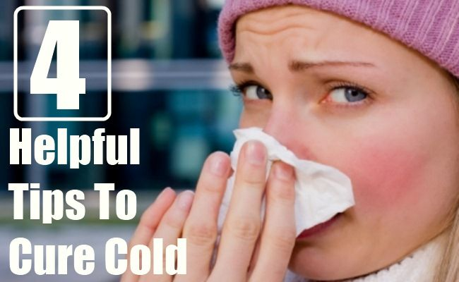 4 Helpful Tips To Cure Cold