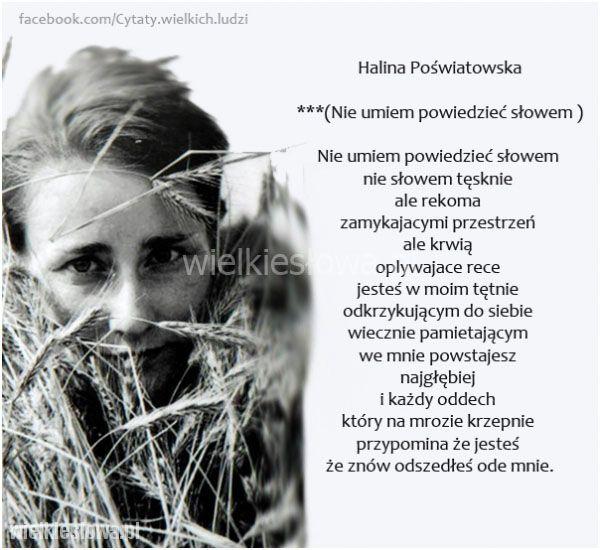 Nie umiem powiedzieć słowem... #Poświatowska-Halina,  #Smutek, #Tęsknota-i-żal