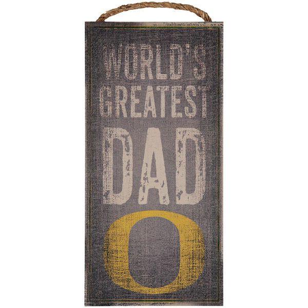 "Oregon Ducks 6"" X 12"" World's Greatest Dad Sign - $12.99"