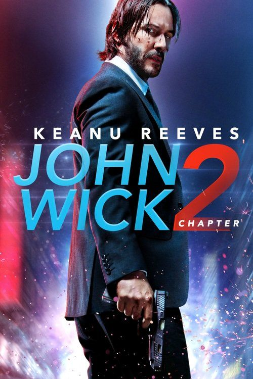 Watch John Wick: Chapter 2 (2017) Full Movie Online Free