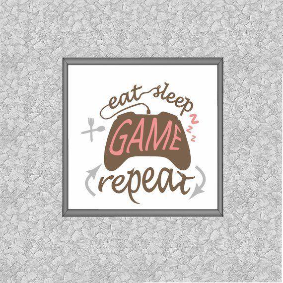 Eat sleep game repeat Gamer room decor –  – #GamerRoom|DIY