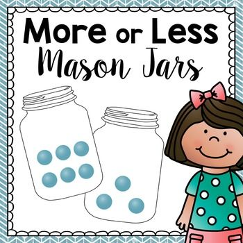 More or Less Sorting - Mason Jar Game (Common Core Aligned)