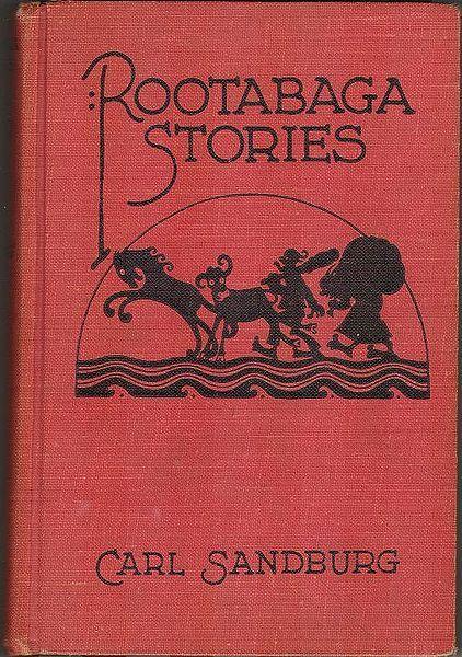 #Brain Pickings #Carl Sandburg #Rootabaga Stories