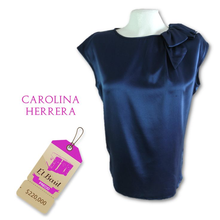 Blusa Carolina Herrera azul seda con moño,   $220,000  http://elbaul.co/Productos/489/Blusa-Carolina-Herrera-azul-seda-con-mo%C3%B1o--