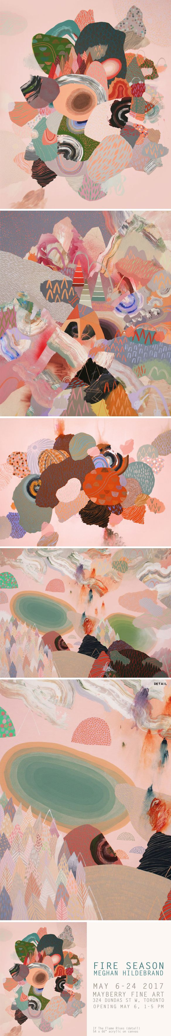 """Meghan Hildebrand - """"Fire Season"""", opens May 6 2017 at Mayberry Fine Art in Toronto"""