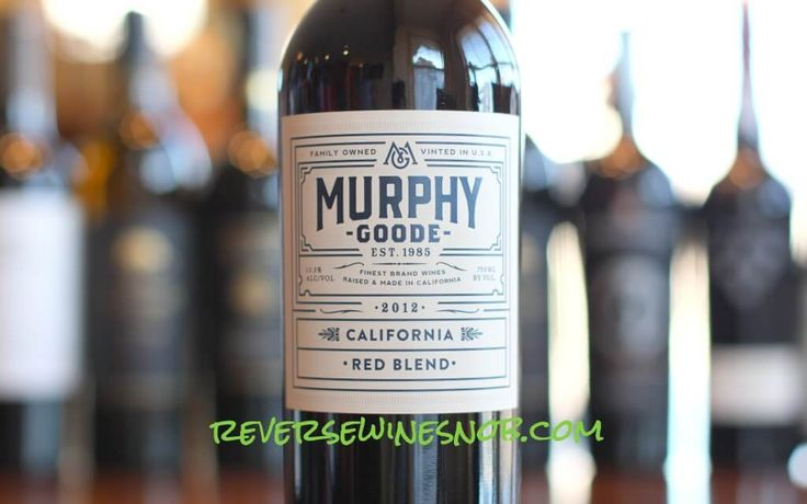 Reverse Wine Snob reviews the smooth, soft, tasty and affordable Murphy-Goode California Red Blend. Zin, Merlot, Petite Sirah and more. Sponsored.