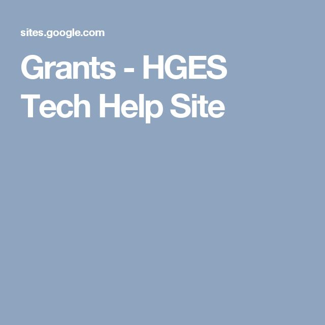 Grants - HGES Tech Help Site