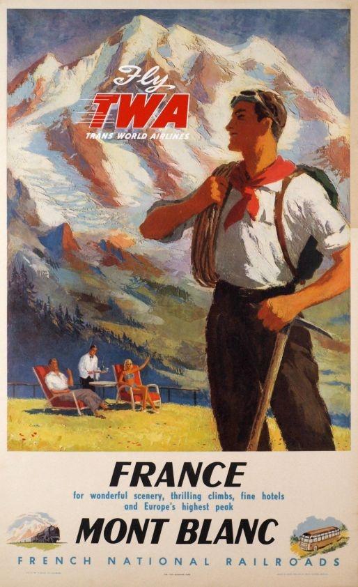 Alexandre Yves / 1948    Mont-Blanc, TWA, Fly TWA, France